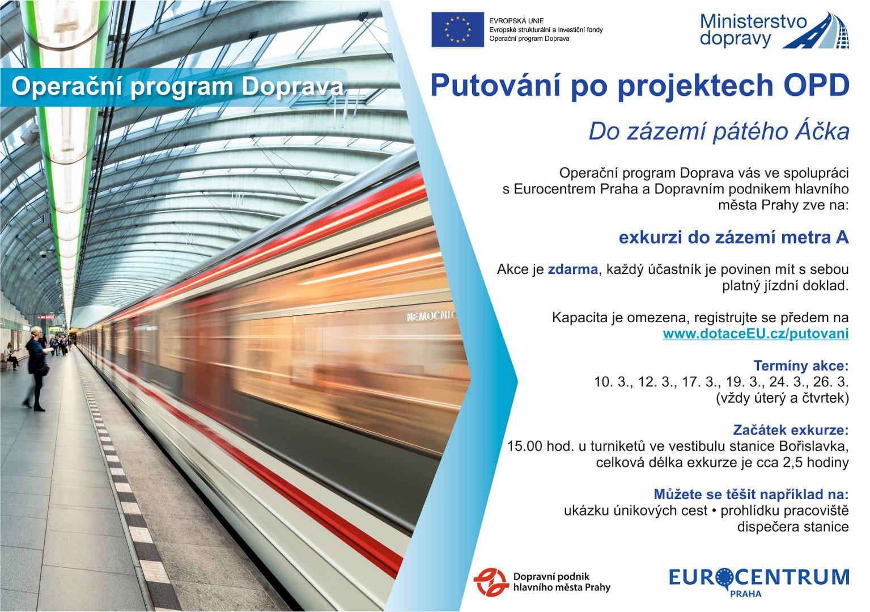 Putování pro projektech OPD - metro A
